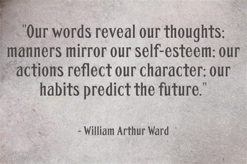 William Arthur Ward, Walk the Talk