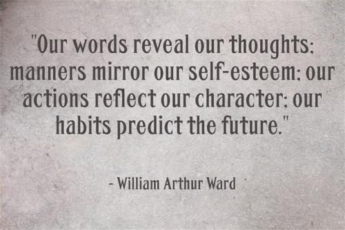 William Arthur Ward, Walk the Talk
