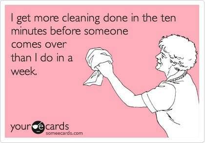 Cleaning before Company