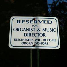Reserved for Organist