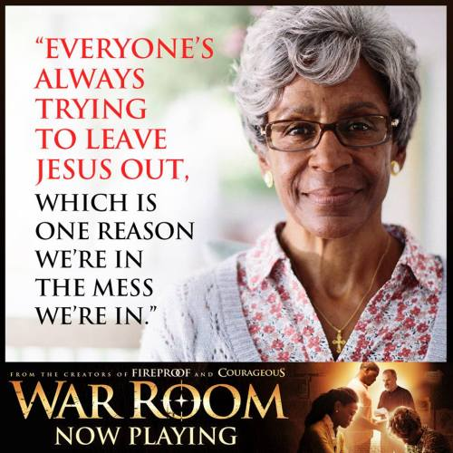 War Room. Keep Jesus In