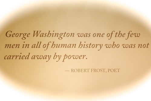 Robert Frost speaking of George Washington