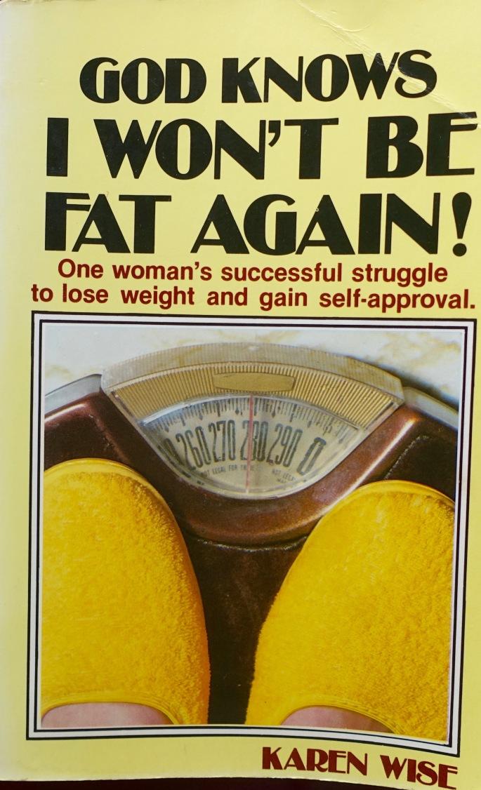 god-knows-i-wont-be-fat-again